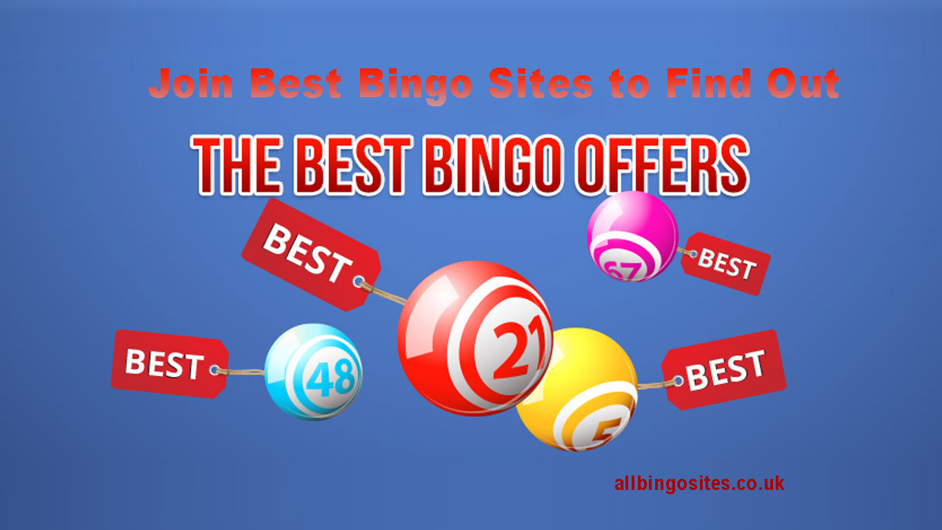Join Best Bingo Sites to find out Best Bingo Offers