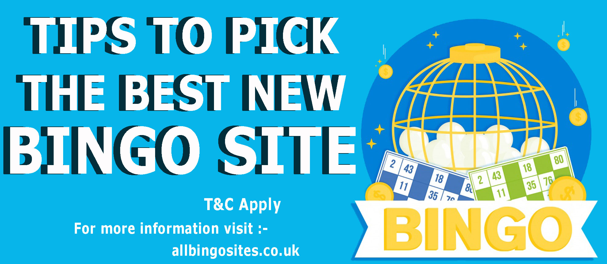 Tips to Pick The Best New Bingo Site