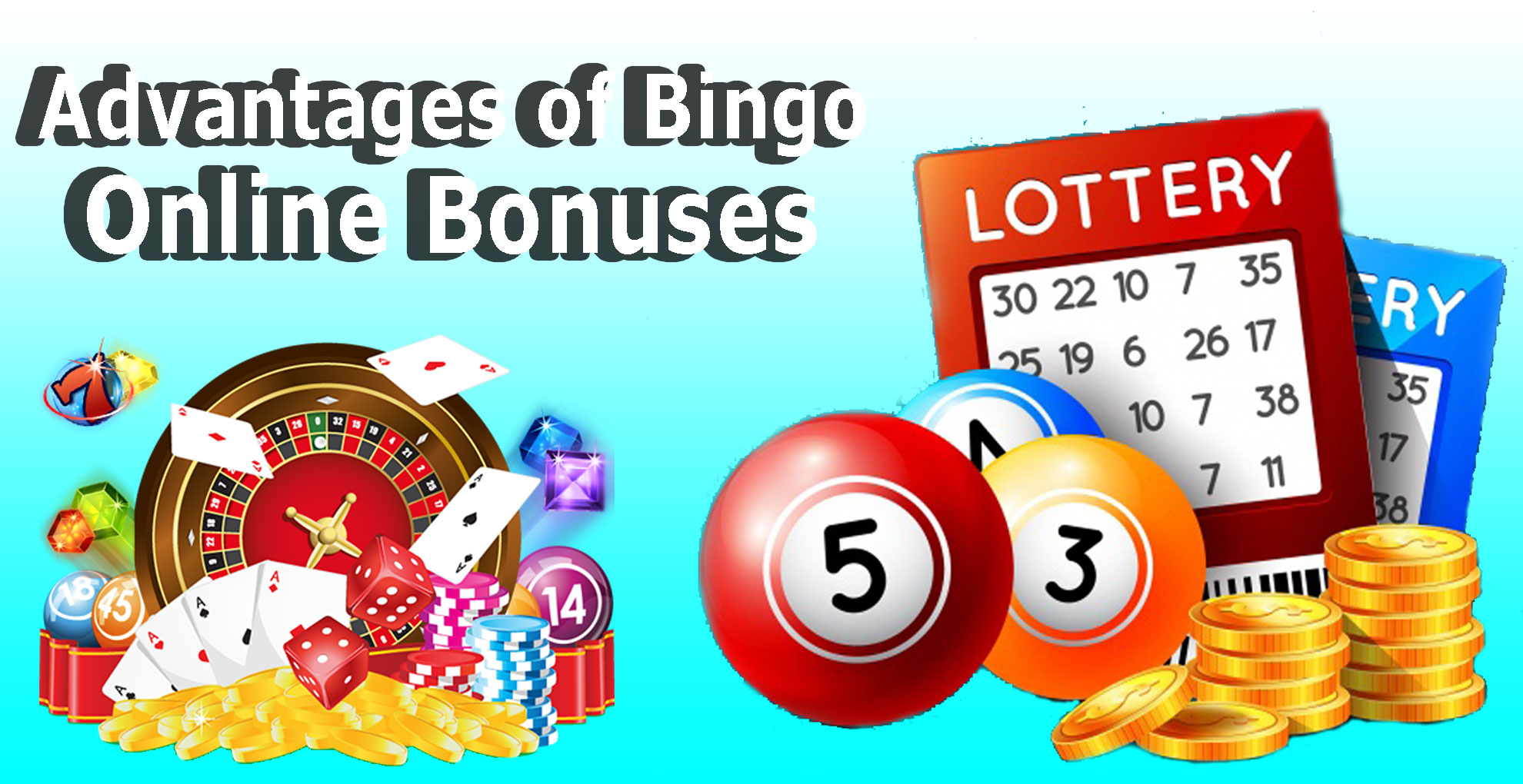 Advantages of Bingo Online Bonuses