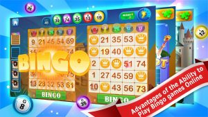 Advantages of the Ability to Play Bingo games Online