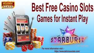Best Free Casino Slots Games for Instant Play