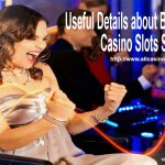 Useful Details about Best New Online Casino Slots Sites UK