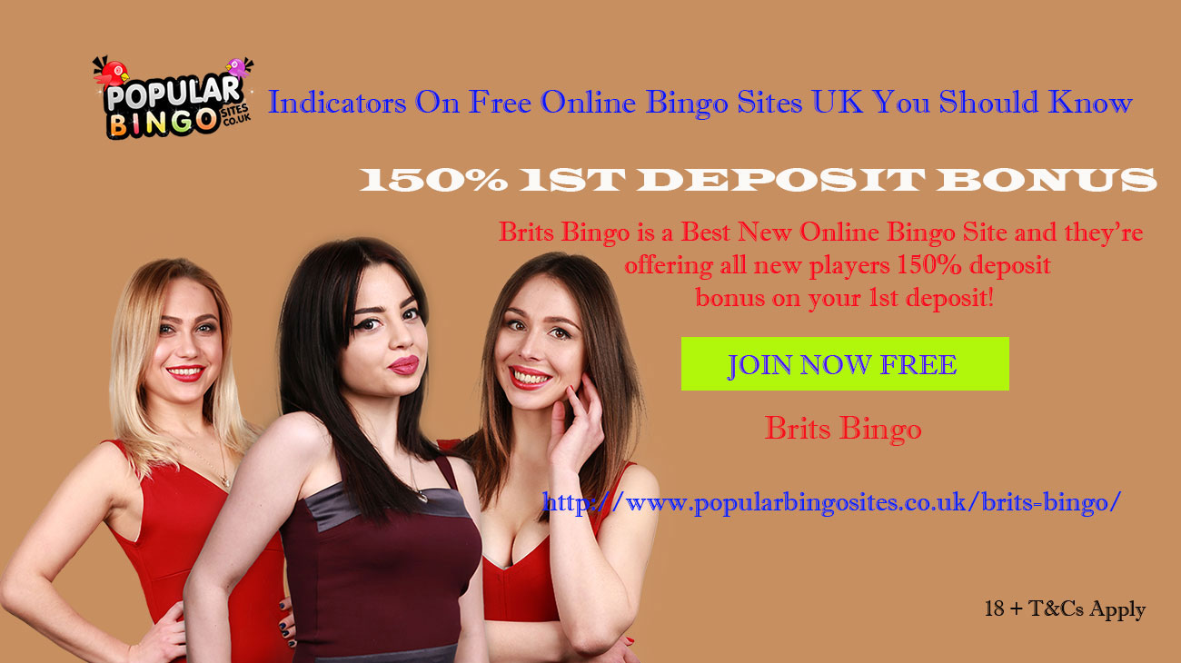 Indicators On Free Online Bingo Sites UK You Should Know