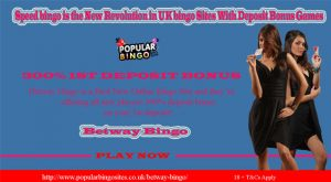 Speed bingo is the New Revolution in UK Bingo Sites With Deposit Bonus Games